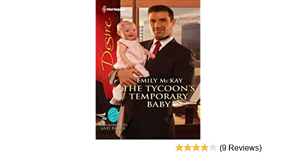 The Tycoon's Temporary Baby: A Billionaire Boss Workplace Romance  (Billionaires And Babies Book 17)