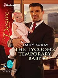 The Tycoon's Temporary Baby (Billionaires And Babies Book 17)