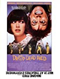 Drop Dead Fred - Movie Poster - 11 x 17