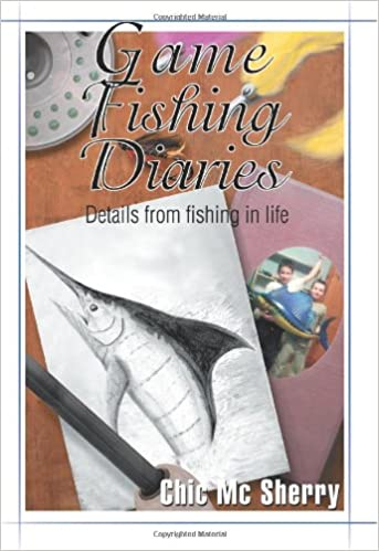 Book Game Fishing Diaries: Details from fishing in life