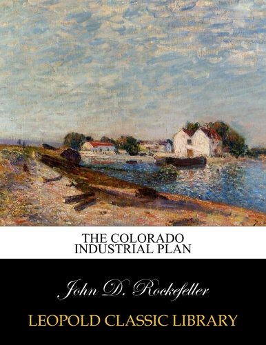 The Colorado industrial plan pdf epub