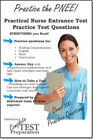 Practice The Pnee Practical Nurse Entrance Exam Practice