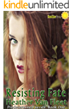 Resisting Fate (Predetermined Book 1)