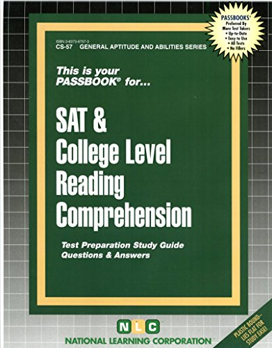 SAT & COLLEGE LEVEL READING COMPREHENSION (General Aptitude and Abilities Series) (Passbooks) (General Aptitude and