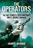 img - for The Operators: On the Streets with Britain's Most Secret Service book / textbook / text book