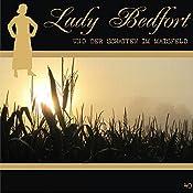 Der Schatten im Maisfeld (Lady Bedfort 40) | John Beckmann, Michael Eickhorst, Dennis Rohling