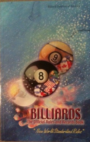 Billiards: The Official Rules and Records Book 2000 (World-Standardized Rules)