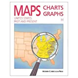 img - for Maps, Charts, Graphs: United States, Past and Present, Level H book / textbook / text book