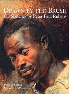 Drawn by the Brush: Oil Sketches by Peter Paul Rubens