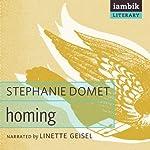Homing | Stephanie Domet