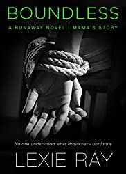 BOUNDLESS (Mama's Story) (Runaway series)
