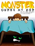 Monster under My Bed, Ellen Garner, 1482740508