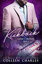 Kickback (Caldwell Brothers Book 3)