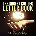 The Robert Collier Letter Book Audiobook by Robert Collier Narrated by John Edmondson