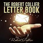 The Robert Collier Letter Book | Robert Collier
