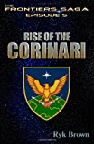 Ep. #5 - Rise of the Corinari, Ryk Brown, 1480121150