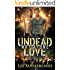 Undead Love: Not Alone