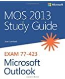 MOS 2013 Study Guide for Microsoft Outlook (MOS Study Guide)