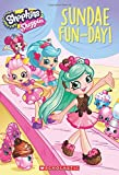 img - for Sundae Fun-Day (Shopkins: Shoppies: Chapter Book #2) book / textbook / text book