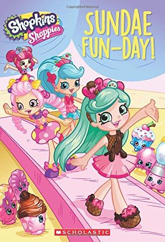 Sundae Fun-Day (Shopkins: Shoppies: Chapter Book #2)