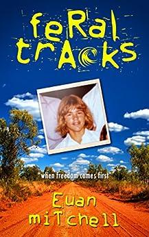 Feral Tracks (English Edition) por [Mitchell, Euan]