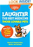 Laughter, The Best Medicine: Those Lo...