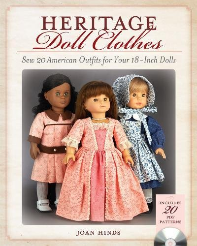Heritage Doll Clothes: Sew 20 American Outfits for Your 18-Inch Dolls (Heritage Dolls)