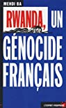 Rwanda, un génocide français par Ba