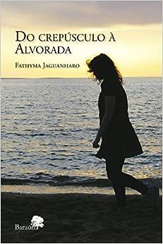 Book Do Crepúsculo à Alvorada