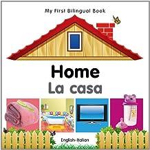 My First Bilingual Book–Home (English–Italian)