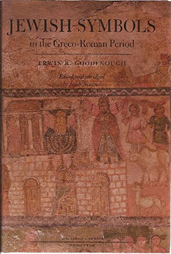Jewish Symbols in the Greco-Roman Period, Erwin Ramsdell Goodenough