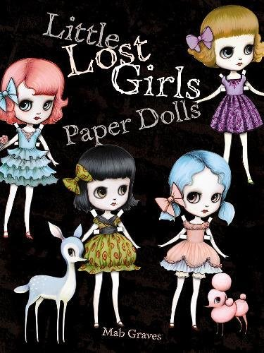 Little Lost Girls Paper Dolls [Mab Graves] (Tapa Blanda)