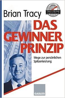 Book Das Gewinner-Prinzip: Wege Zur Persönlichen Spitzenleistung