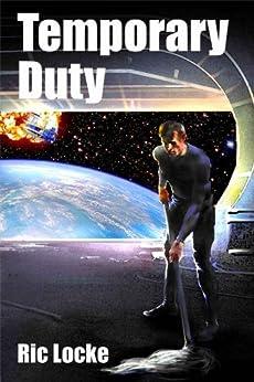 Temporary Duty by [Locke, Ric]