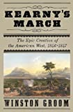 Kearny's March, Winston Groom, 0307270963