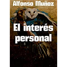 El interés personal (Spanish Edition)
