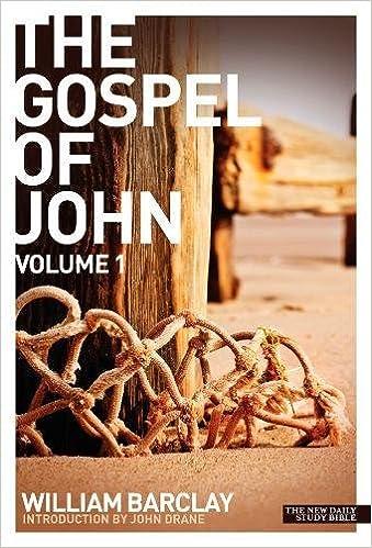 New Daily Study Bible - The Gospel of John (Volume 1)