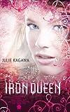 The Iron Queen (The Iron Fey - Book 3)