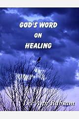 God's Word on Healing Kindle Edition