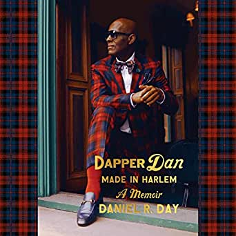 Amazon.com: Dapper Dan: Made in Harlem: A Memoir (Audible