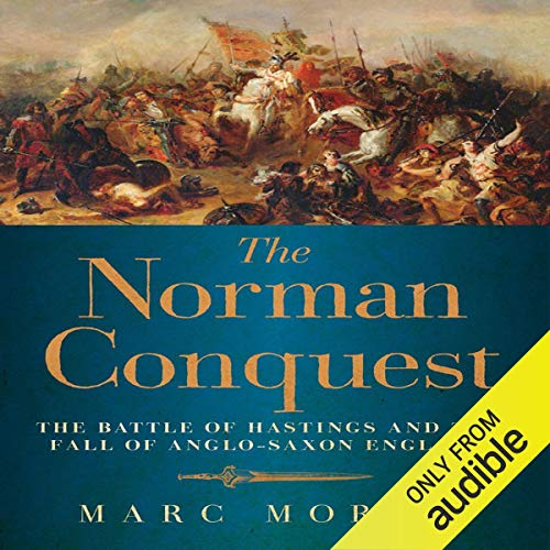 The Norman Conquest: The Battle of Hastings ()