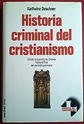 Historia Criminal Del Cristianismo - Tomo 8