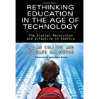 Rethinking Education in the Age of Technology: The Digital Revolution and Schooling in America (Technology, Education--Connections (Tec)) (Technology, Education-Connections, the Tec Series)