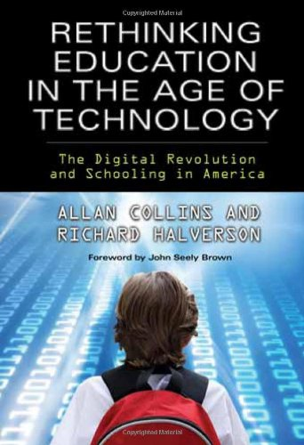 807750026 - Rethinking Education in the Age of Technology: The Digital Revolution and Schooling in America (Technology, Education--Connections (Tec)) (Technology, Education-Connections, the Tec Series)