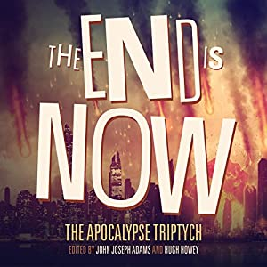 The End Is Now Audiobook