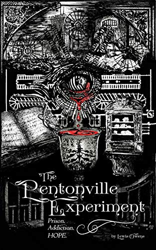 The Pentonville Experiment: Prison. Addiction. Hope.