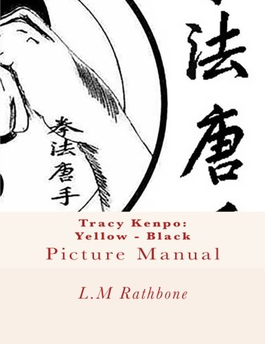 Tracy Kenpo: Yellow - Black Picture Manual