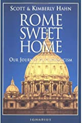 Rome Sweet Home: Our Journey to Catholicism Paperback