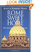 #10: Rome Sweet Home: Our Journey to Catholicism