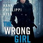 The Wrong Girl | Hank Phillippi Ryan
